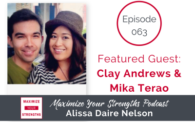 063: Taking Your Personal Relationships to the Next Level with Clay Andrews and Mika Terao
