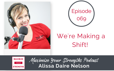 069: Happy New Year! We're making a shift!