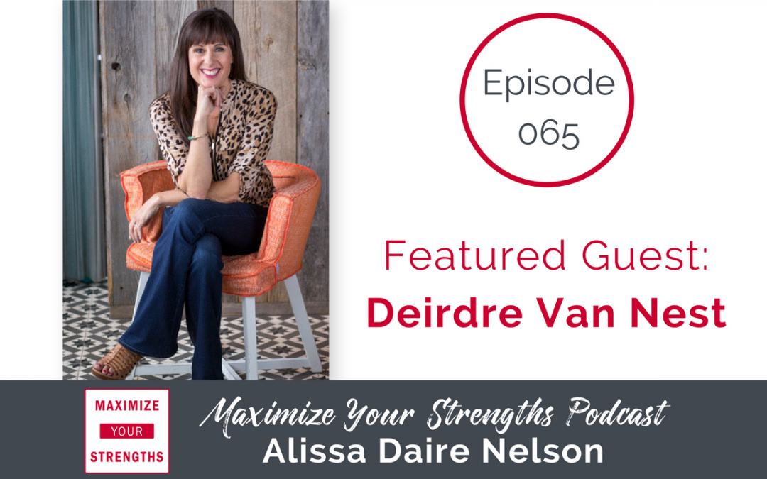 065: Speak and Get Results with Deirdre Van Nest