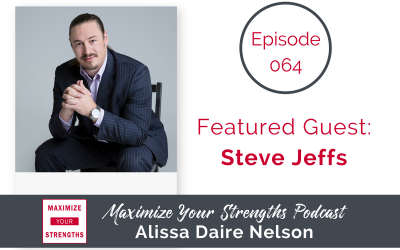 064: All About Self Assurance with Steve Jeffs