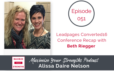 051: Leadpages Converted16 Conference Recap with Beth Riegger