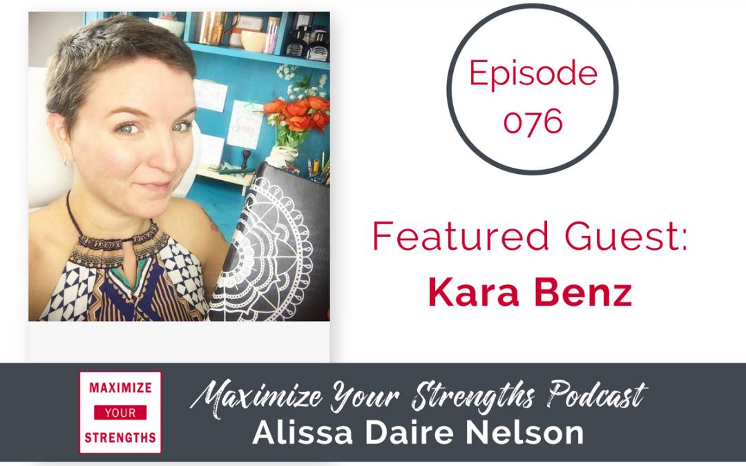 Kara Benz - Episode 076