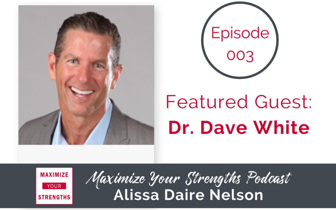 003: All About Achiever with Dr. Dave White