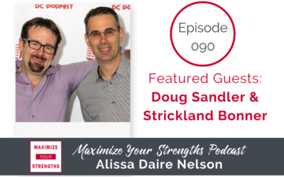 090: What To Do When You Have Similar Strengths As Your Business Partner