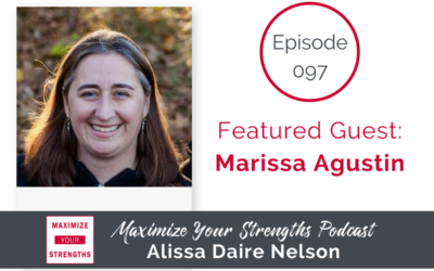 097: Strengths Matter in a Product Based Business with Marissa Agustin