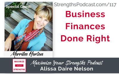 117: Business Finances Done Right with Merrilee Horton