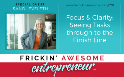 020: Focus & Clarity: Seeing Tasks Through to the Finish Line