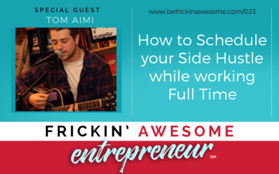 023: How to Schedule your Side Hustle While Working Full Time