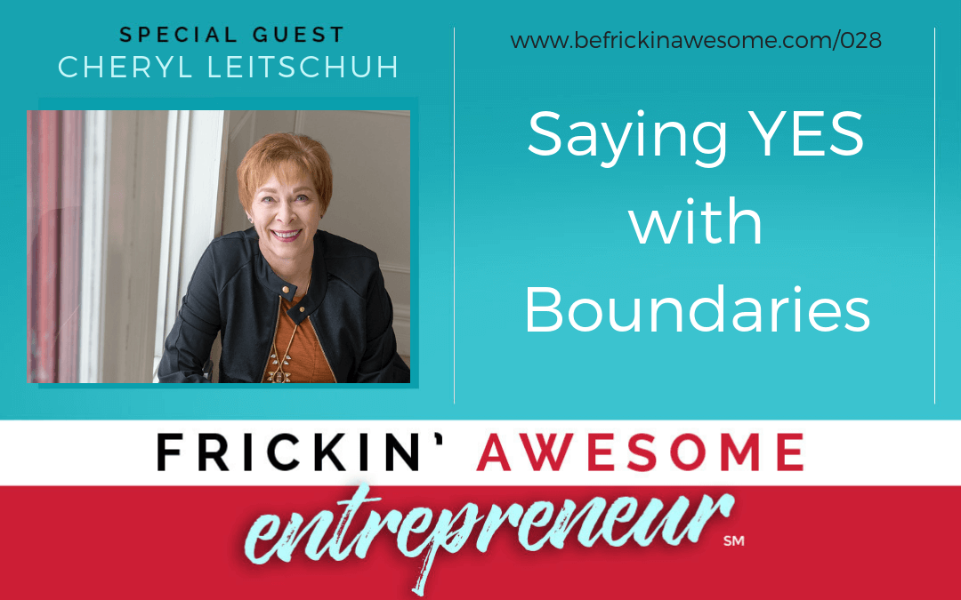 028: Saying YES with Boundaries