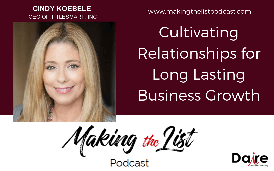 Cindy Koebele on Making The List