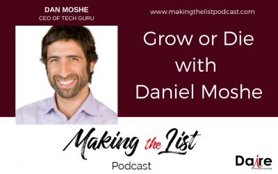 Grow or Die with Daniel Moshe