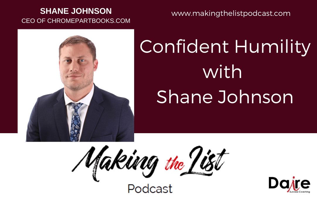 Confident Humility with Shane Johnson