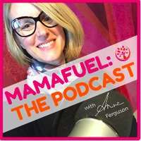 Mama Fuel: The Podcast