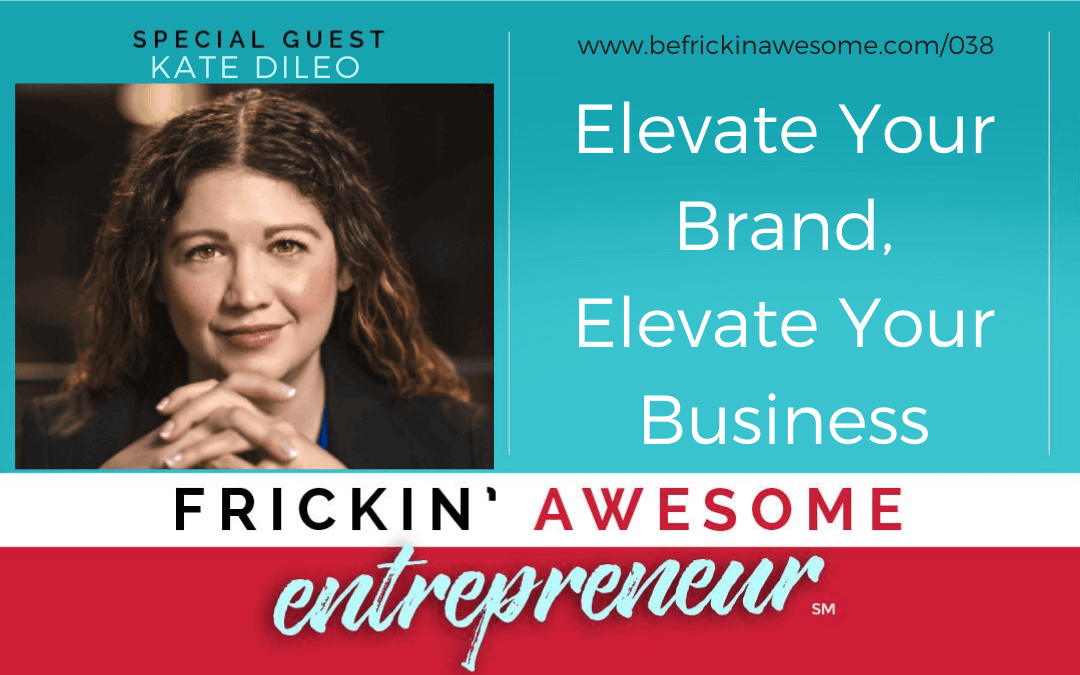Frickin' Awesome Entrepreneur - Episode 038